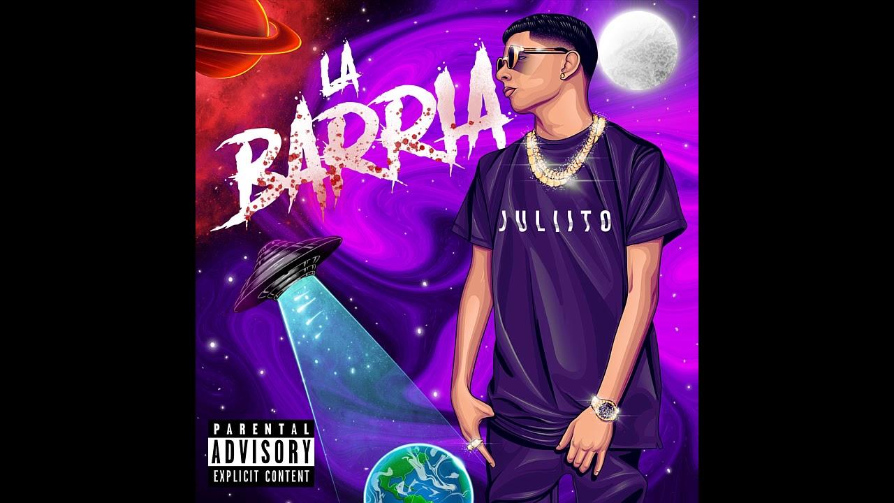 Juliito - La Barria (RIP - TIRAERA) (Prod. By Yecko)