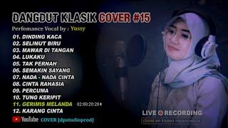 Download DANGDUT KLASIK LAWAS BIKIN BAPER [Full Album] Kumpulan Lagu COVER #15 🔴 DPSTUDIOPROD