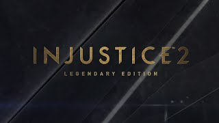 Injustice 2: LEGENDARY EDITION - Trailer