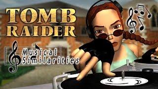 Tomb Raider Musics Comparison (Musical Similarities III)