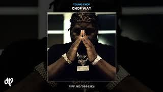 Young Chop - Chop Way [Chop Way]