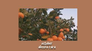 alessia cara - october slowed down