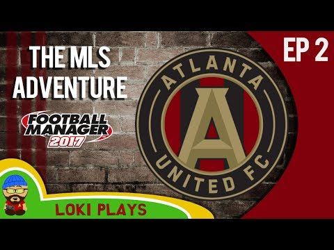 ⚽ FM17 - The MLS Adventure - Atlanta United FC - EP2 - The Draft! - Football Manager 2017 Lets Play