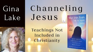 Channeling Jesus: Teachings Not Included in Christianity -Spirituality Without Religion