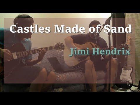 Castles Made of Sand (Jimi Hendrix)