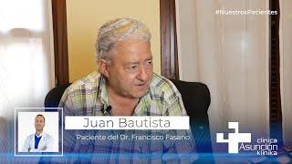"""Juan Bautista: """"No me encontraba tan bien desde hace tiempo gracias al Dr. Francisco Fasano"""""""