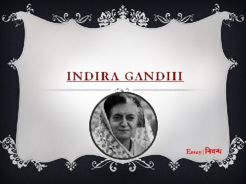 An Essay on 'Indira Gandhi' in English Language