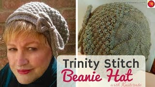 Trinity Stitch Beanie Hat with Knitcrate - Slouchy Hat - Cloche Knitted Hat