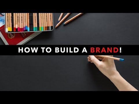 How To Build A Successful Brand!