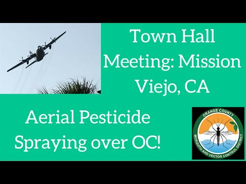 Aerial Spraying-Town Hall Meeting Mission Viejo, CA