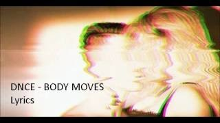 DNCE - Body Moves (lyrics)