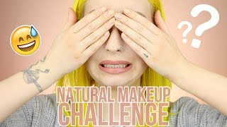 NATURAL MAKEUP CHALLENGE 😅 Oups!