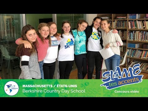 Slame tes accents 2019 - Groupe A - Berkshire Country Day School au Massachusetts