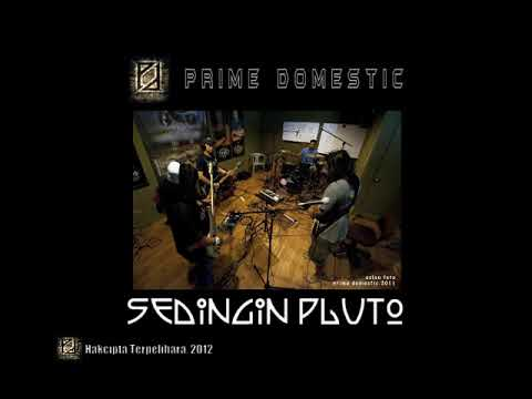 Sedingin Pluto - Prime Domestic (Lan Typewritter Vocal)