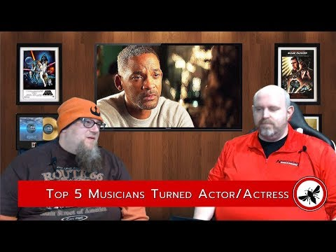Top 5 Musicians Turned Actor/Actress