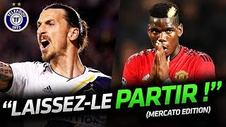 Ibrahimovic nouvel AGENT de Pogba ! - La Quotidienne Mercato #18