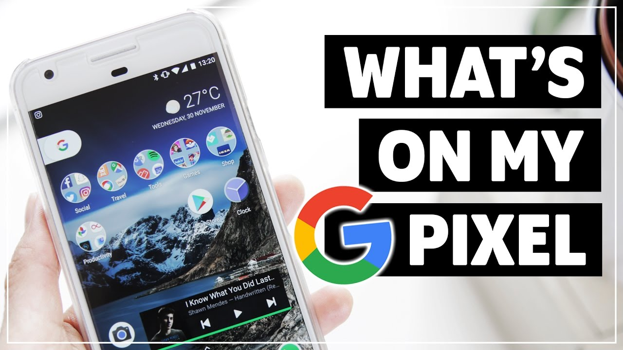What's On My Phone? GOOGLE PIXEL + Favourite APPS!! - YouTube