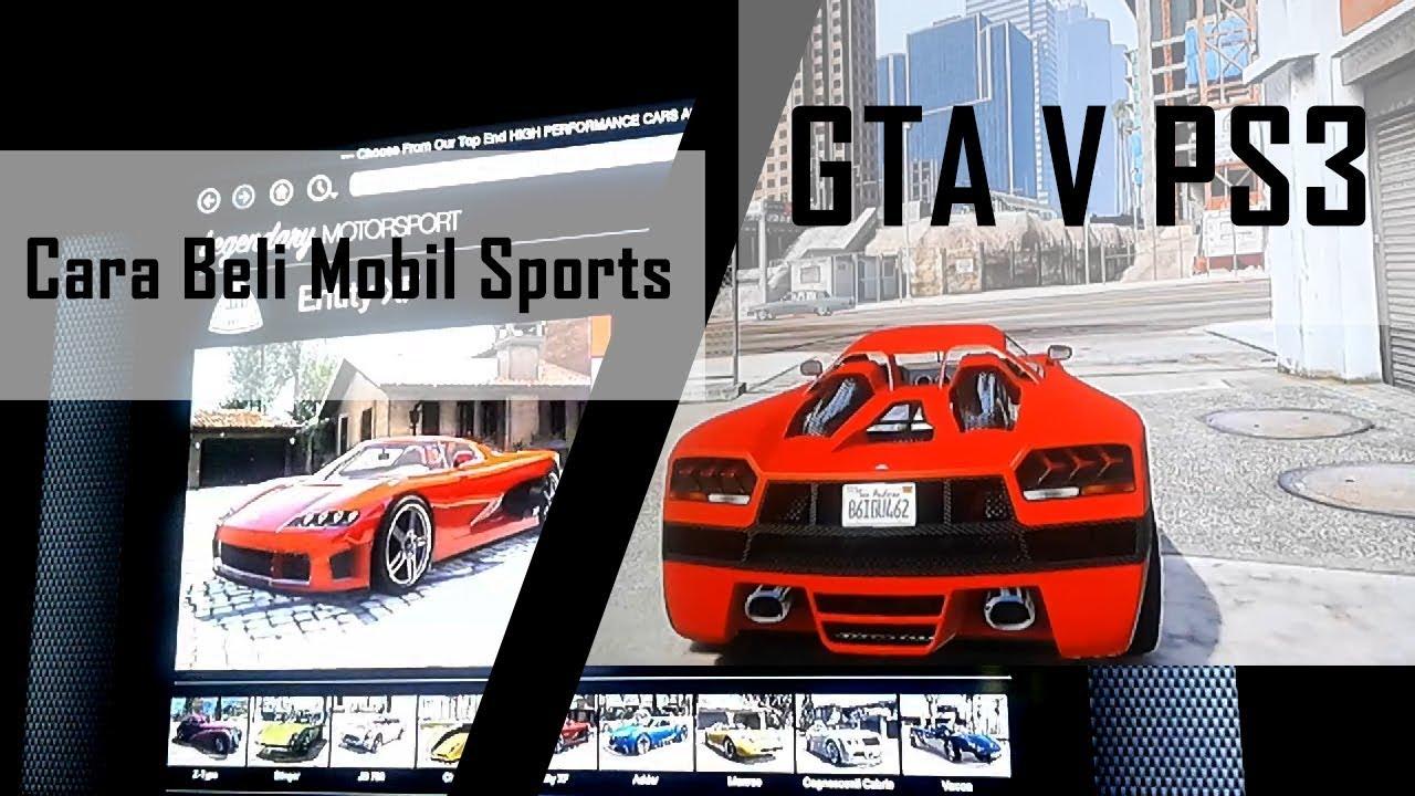 Gta 5 Cara Beli Mobil Sport Di Gta V Ps3 No Mod Youtube
