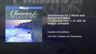 "Divertimento for 2 Horns and Strings in F Major (""A Musical Joke"") , K. 522: III. Adagio cantabile"