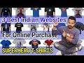3 Best Indian Websites for Purchase online DC & Marvel Superheroes T-Shirt