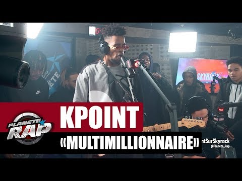 """[Exclu] Kpoint """"Multimillionnaire"""" #PlanèteRap"""