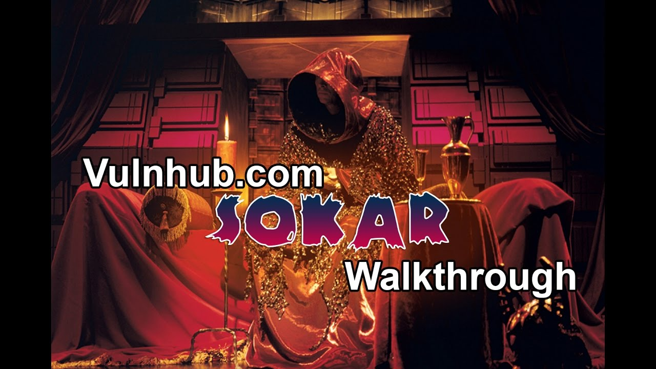 VulnHub Walkthrough - Sokar Part 1