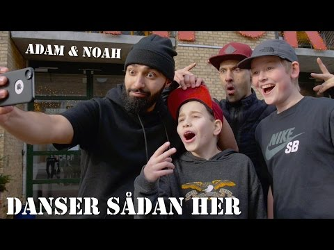 Adam & Noah - Danser Sådan Her (Musikvideo)