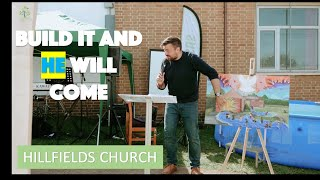 Build it and HE will Come | Preparing for Revival 2020