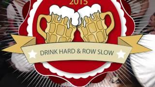 Drink Hard & Row Slow -