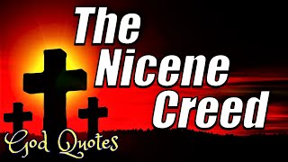 The Nicene Creed | 🙏 God Quotes