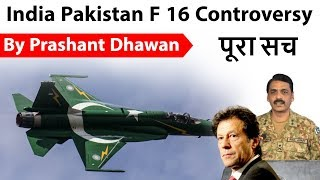 India Pakistan F 16 Controversy का पूरा सच Current Affairs 2019