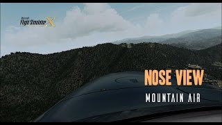FSX - Nose view -  Mountain Air