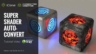 [6.58 MB] Iray Render Plug-in Tutorial - Super Shader Auto-Convert