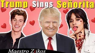 Shawn Mendes Camila Cabello Seorita Donald Trump Cover.mp3