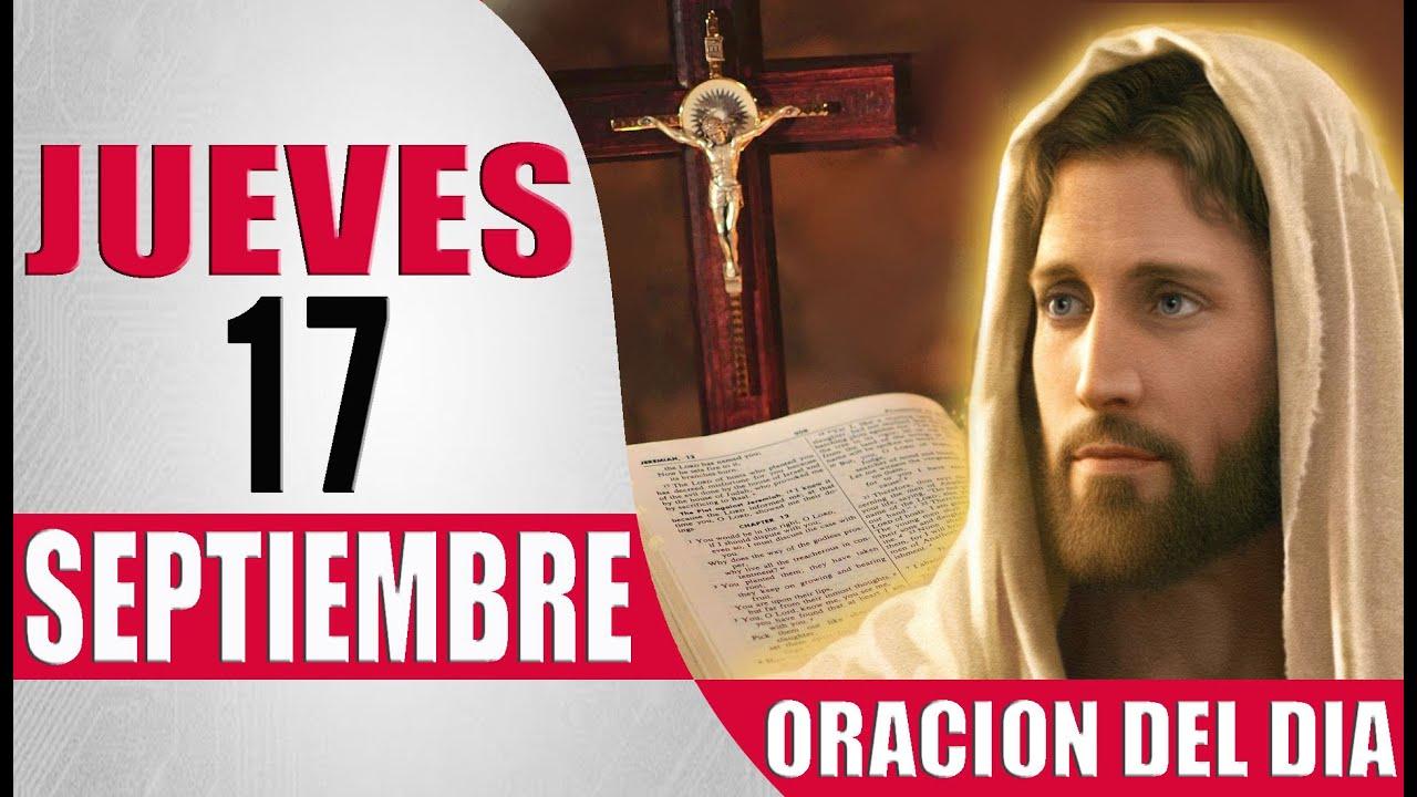 ORACION DEL DIA JUEVES 17 DE SEPTIEMBRE DEL 2020 PALABRA DE DIOS