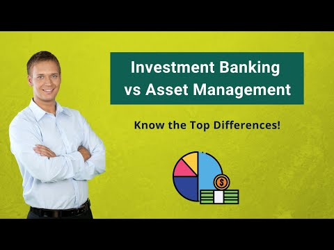 Investment Banking vs Asset Management | Know the Top Differences!