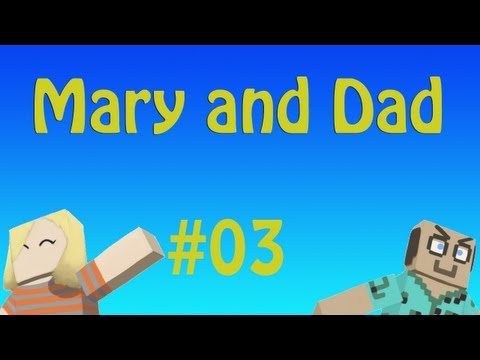 Epi3: A Midsummer Night's Scream / Mary And Dad's Minecraft Adventures