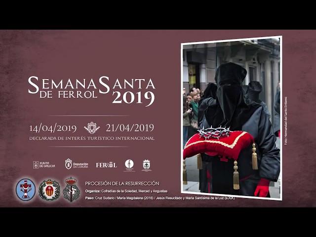 Cofradía de la Soledad Ferrol - Procesión Domingo de Resurrección 2019