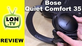 Bose QuietComfort 35 Noise Cancelling Headphones Review - QC35