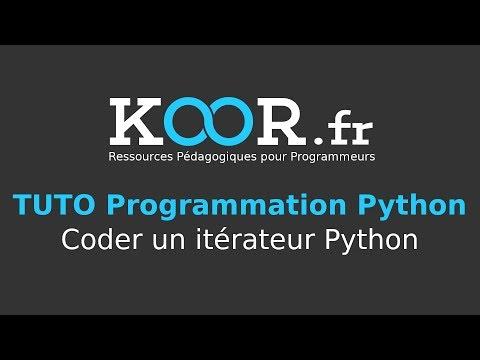 TUTO Python - Coder un itérateur Python