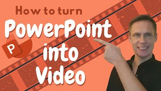 How to turn a PowerPoint Presentation into Video