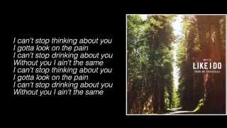 Witt Lowry - Like I Do (Prod. By Tido Vegas) (Lyrics)