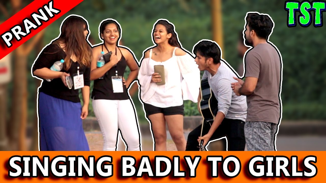 Singing Badly To Girls in Public - TST Feat. FUNK YOU - Pranks in India