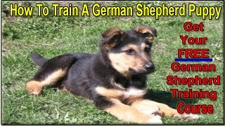 ☼☼☼ How To Train A German Shepherd Puppy ►► FREE Course *Sign UP HERE!◄◄ :))))