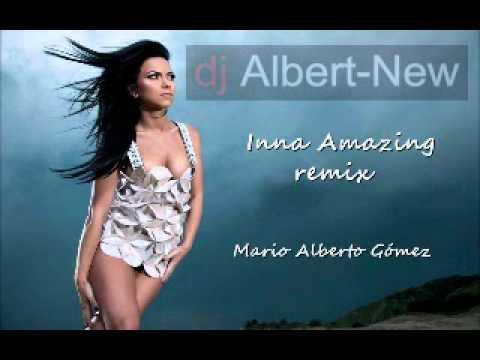 Inna amazing remix Dj Albert-New