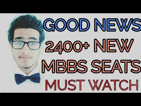 Good News- 2400+ new MBBS seats increased(govt.+ private)  in NEET 2018.