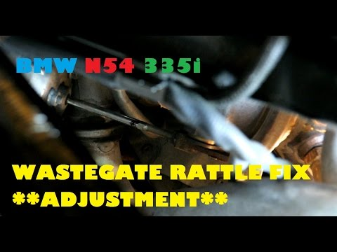 BMW E90 335i N54 Turbo Wastegate Actuator Arm Adjustment DIY **Rattle Fix**
