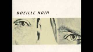Bazille Noir - - Big Time