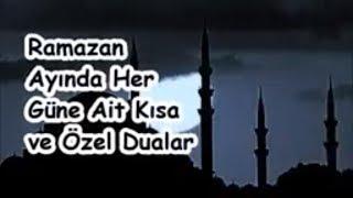 Ramazan Ayında Her Güne Ait Kısa ve Özel Dualar