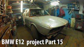 BMW E12  project Part 15 [НОВЫЙ СЕЗОН][PVS][FullHD]